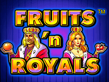 Fruits And Royals автоматы