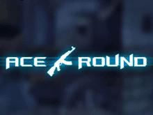Ace Round — онлайн автомат